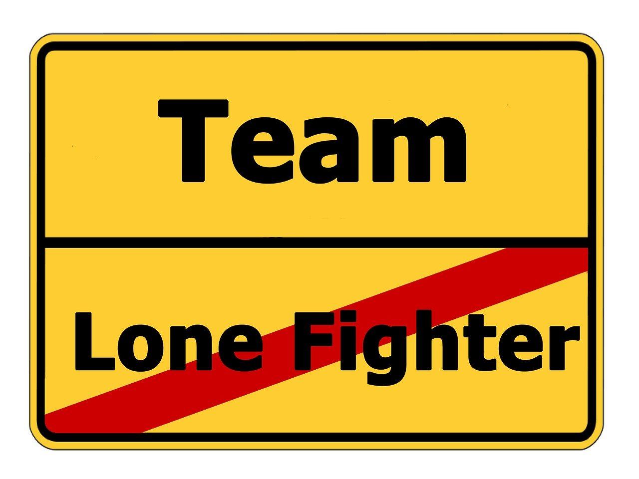 team, lone, town sign